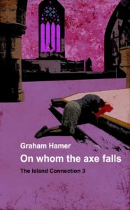 Graham Hamers Books On whom the axe falls